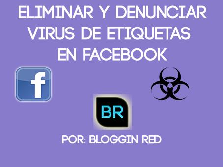 ELIMINAR Y DENUNCIAR SPAM O VIRUS EN FACEBOOK