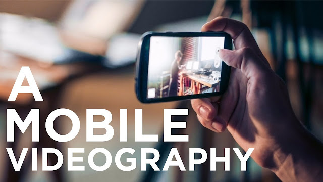 Mobile Videography