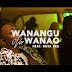 Video | OMG Tanzania-Wanangu Na Wanao | Download Mp4