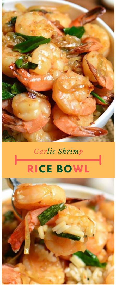 GARLIC SHRIMP RICE BOWL #Rice#food