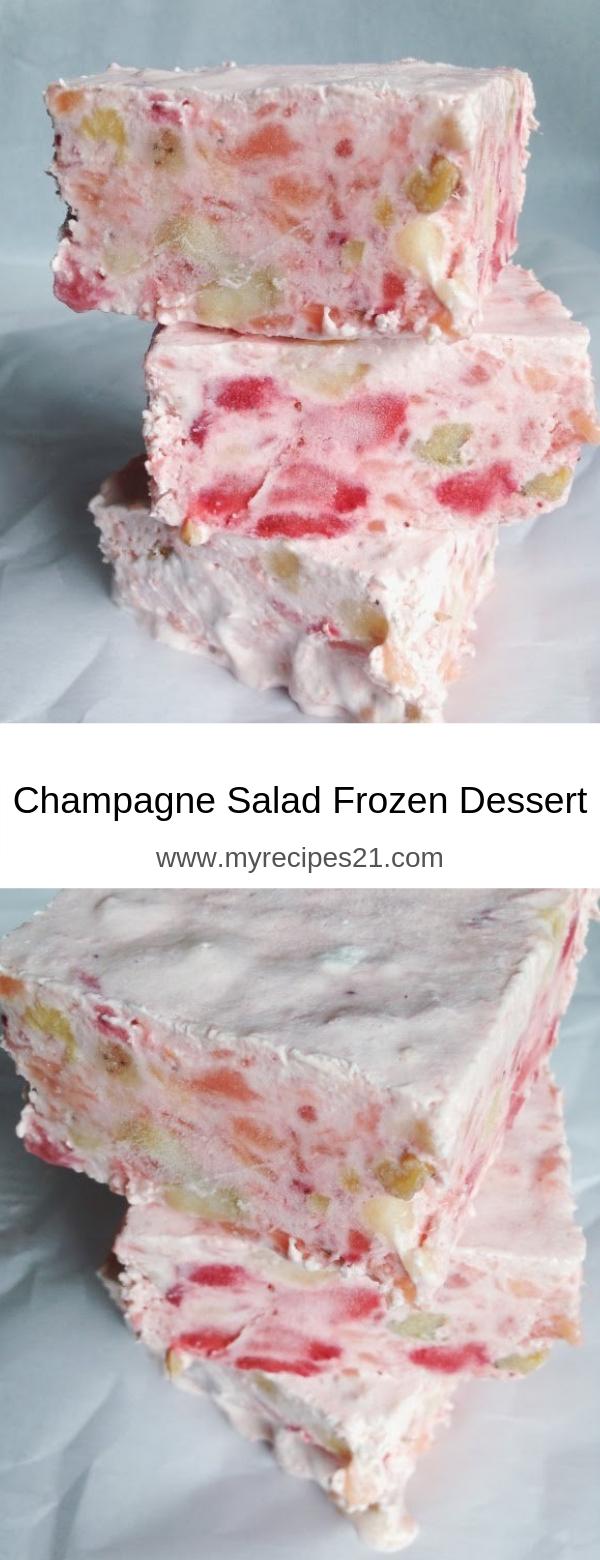 Champagne Salad Frozen Dessert
