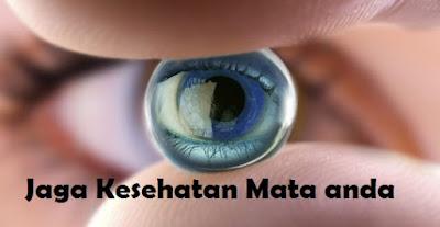 Tips Menjaga Kesehatan Mata Anda