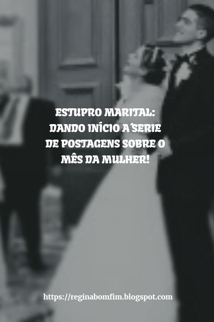 ESTUPRO MARITAL: A ESPOSA DEVE ESTAR SEMPRE DISPONÍVEL PARA O SEXO?