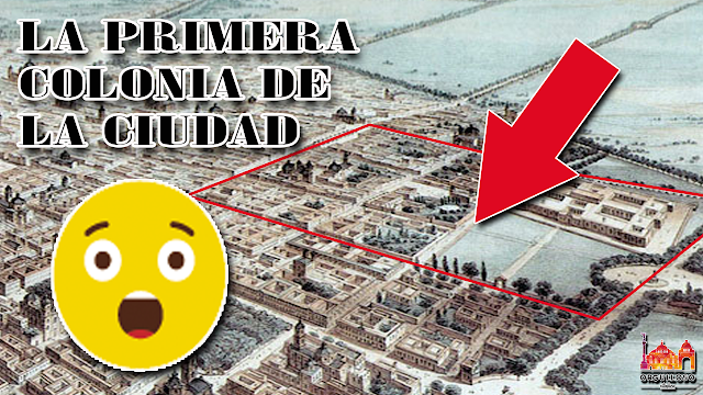 Conoce la historia de la primera colonia en la Ciudad de México: Nuevo México