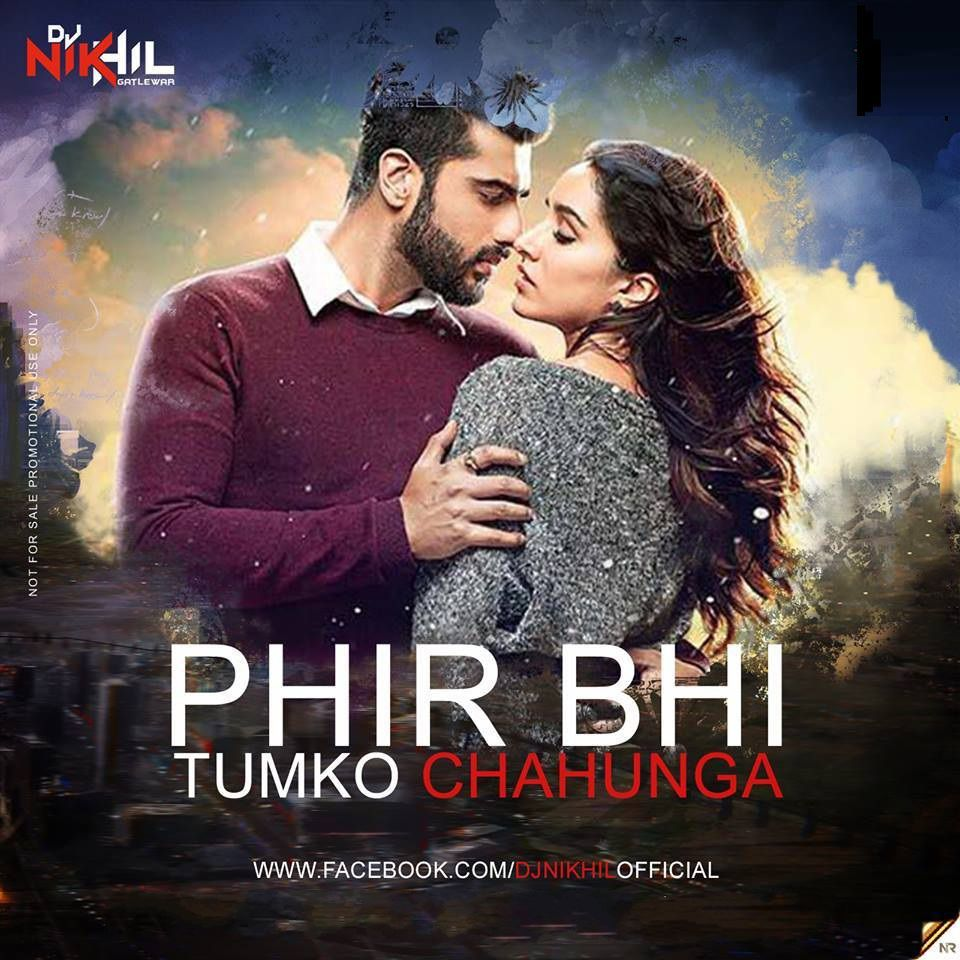 Phirbhi Tujuko Chahunga Song Download: Phir Bhi Tumko Chahunga (Remix)