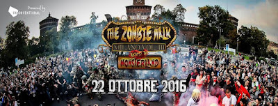 THE ZOMBIE WALK MILANO VOL. III  Road to Monsterland...