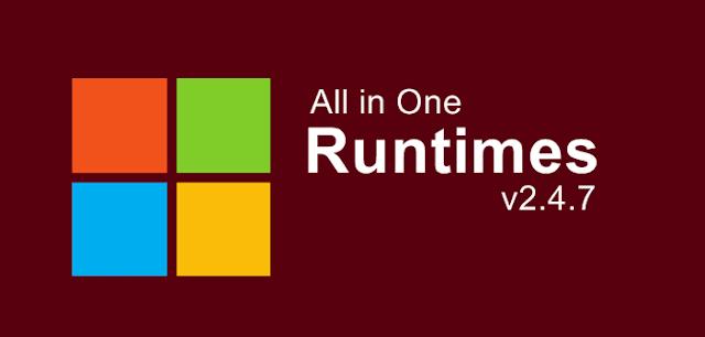 حزمة أدوات وبرامج دعم الويندوز | All in One Runtimes v2.4.7