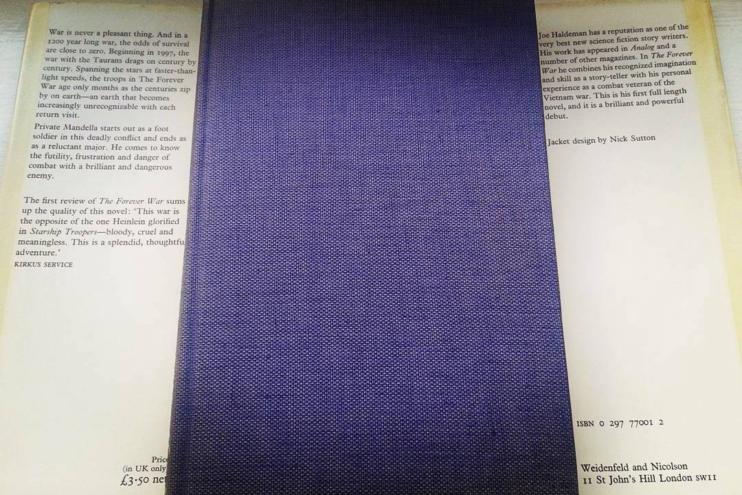 From Fifty Year War To Forever War >> Existential Ennui The Forever War By Joe Haldeman A First Edition
