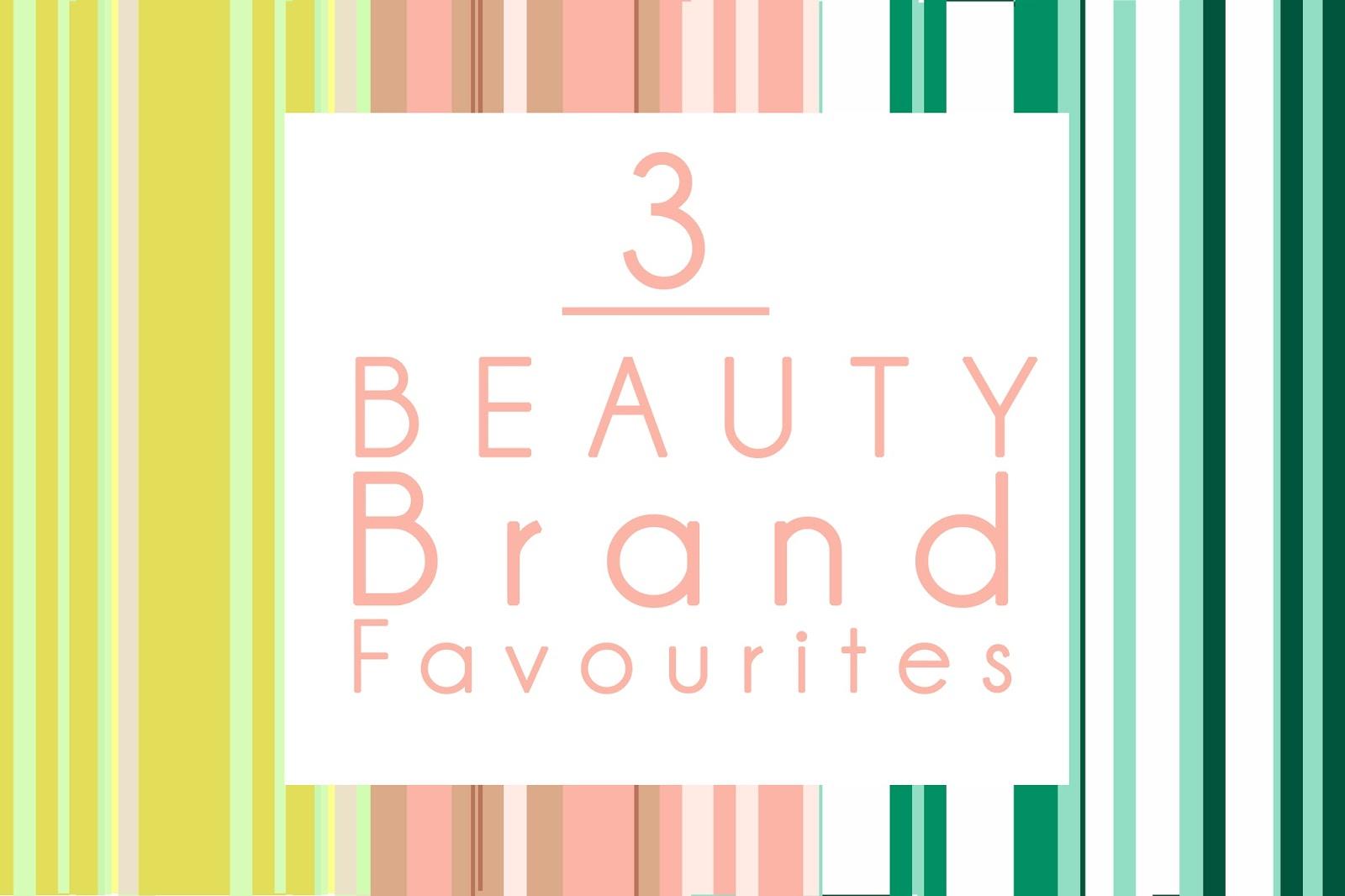 3 BEAUTY brand favourites