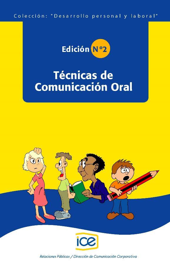 Técnicas de Comunicación Oral – Desarrollo personal y laboral