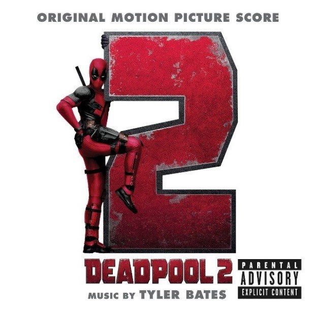 Deadpool 2 Original Motion Picture Score