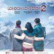 Download Film London Love Story 2 Full Movie Gratis WEB DL