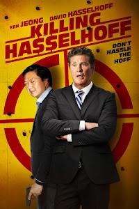 Killing Hasselhoff Poster