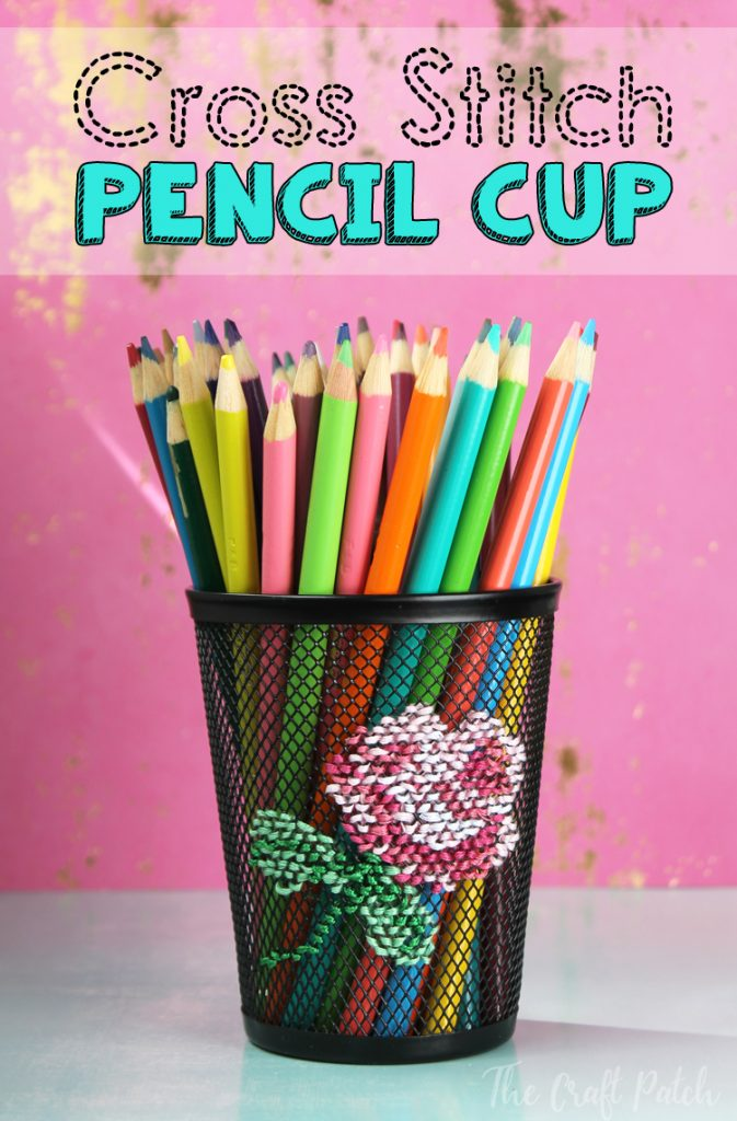 c782607a45a0e Cross Stitch Embroidered Pencil Cup - The Craft Patch
