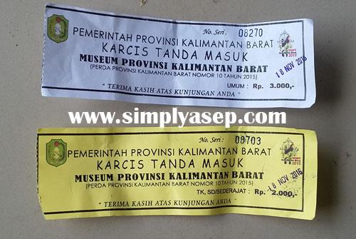 MURAH :  Tiket masuk ke Museum Negeri Kalimantan Barat ini sangat terjangkau. Untuk siswa hanya 2 ribu rupiah.   Foto Asep Haryono