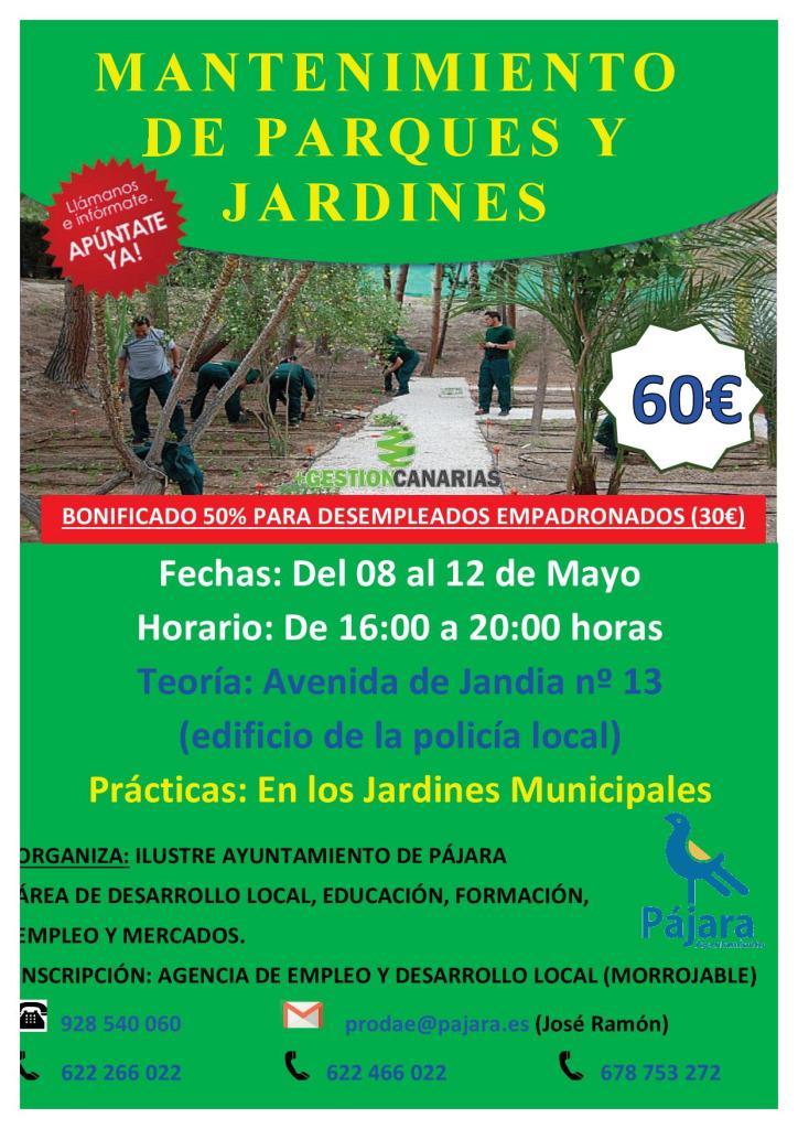 En morro jable del 8 al 12 de mayo curso mantenimiento de for Mantenimiento de parques y jardines