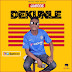 Hot New Music: Gabcos - Dekunle || @DJGabcos