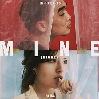 Dipha Barus & Raisa - Mine (Night) on iTunes
