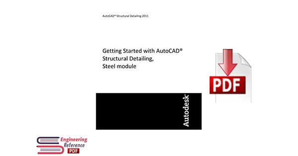 User's Guide - Steel: Autodesk AutoCAD Structural Detailing 2010