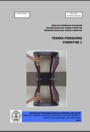 Download  Buku Paket Teknik Finishing Furniture 1 Kelas X PDF Kurikulum 2013 - Cerpen45