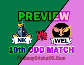 NK vs WEL 10th ODD MATCH DREAM11 TEAM