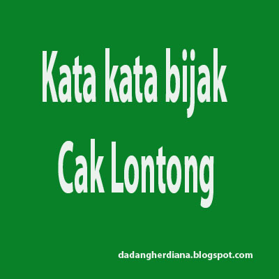Kata kata bijak Cak Lontong