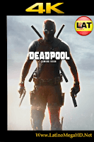 Deadpool (2016) Latino Ultra HD Bluray 4K 2160P - 2016