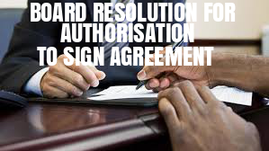 Board-Resolution-Authorisation-To-Sign-Agreement