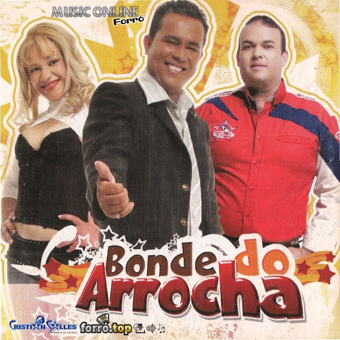 Bonde do Arrocha - A Mais Amada do Brasil (Vol. 1)
