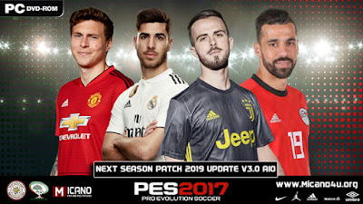 PES 2017 Next Season Patch 2019 Update v3.0 Season 2018/2019