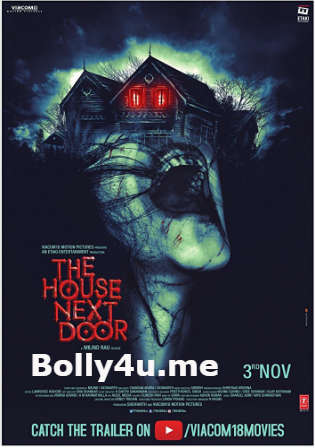 The House Next Door 2017 HDRip 350MB Hindi Dubbed 480p Watch online Full movie Download bolly4u