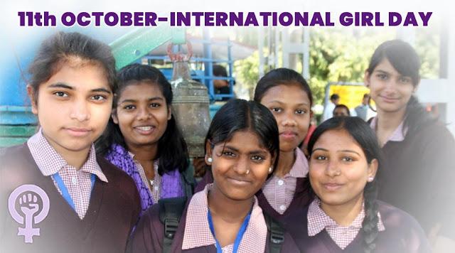 11th OCTOBER-INTERNATIONAL GIRL DAY