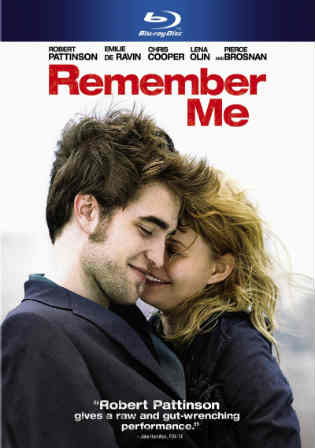 Remember Me 2010 BluRay 350Mb Hindi Dual Audio 480p Watch Online Full Movie Download bolly4u