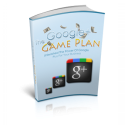 Game Plan Google Plus