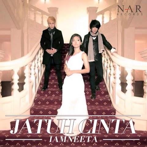 iamNEETA - Jatuh Cinta MP3