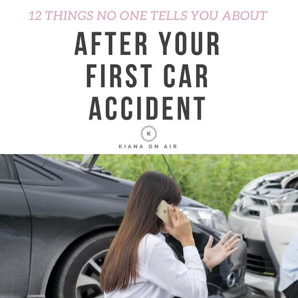 12 Things No One Tells You After Your First Car Accident