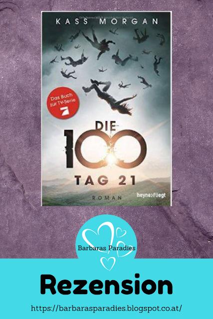 Buchrezension #4 Die 100 – Tag 21 von Kass Morgan