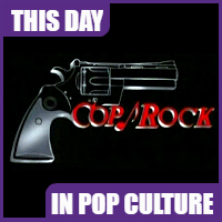 """Cop Rock"" debuted on September 26, 1991."