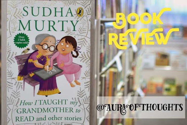 How I taught my Grandmother to read and other stories book review @AuraOfThoughts