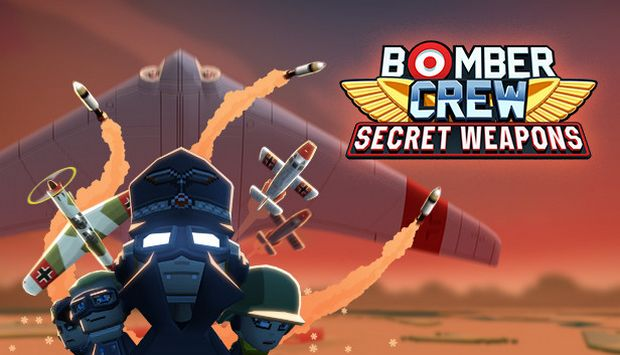 Link Download Game Bomber Crew Secret Weapons (Bomber Crew Secret Weapons Free Download)