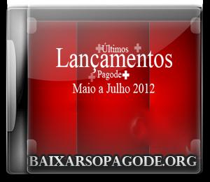 Últimos Lançamentos – Maio a Julho (2012)