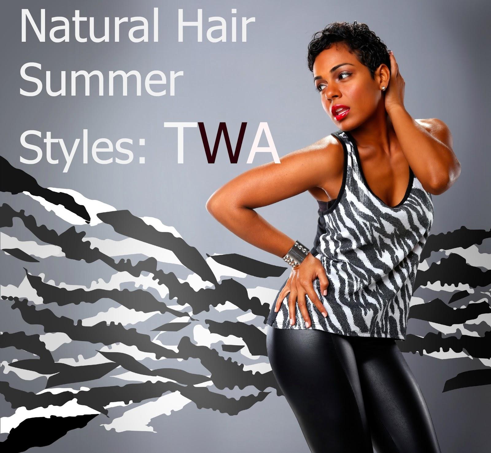 Natural Hair Summer Styles: TWA