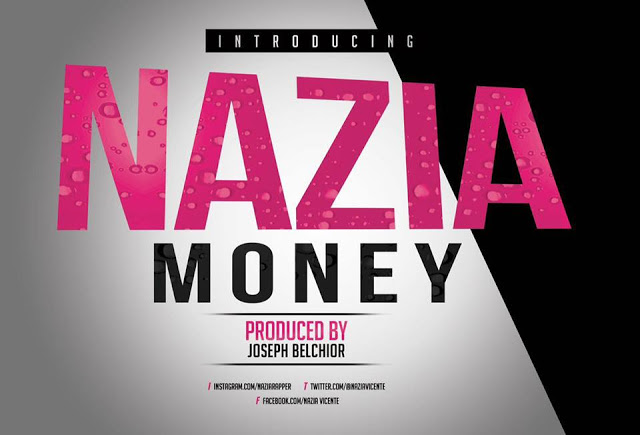 Nazia - Money (Mix & Master by Joseph Belchior beat By Tizzy)