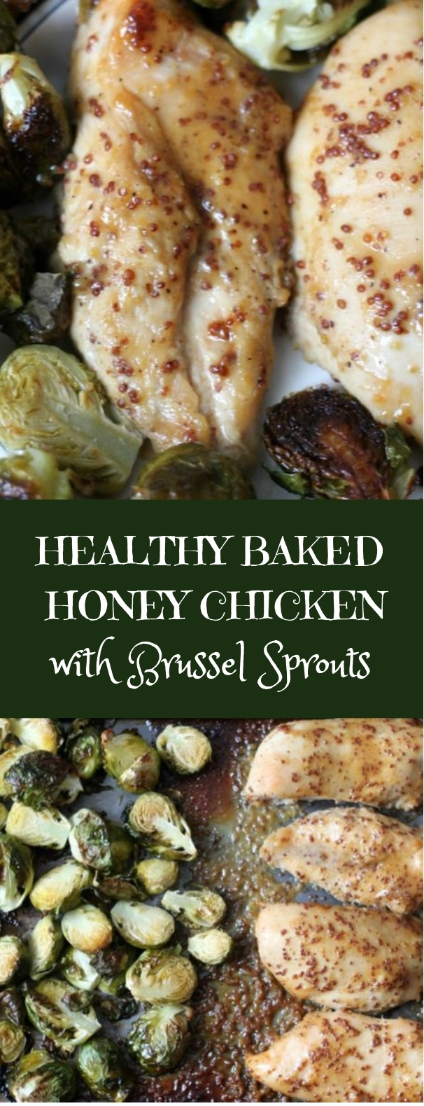 Healthy Baked Honey Mustard Chicken Breast with Brussel Sprout #healthy #lowcarb