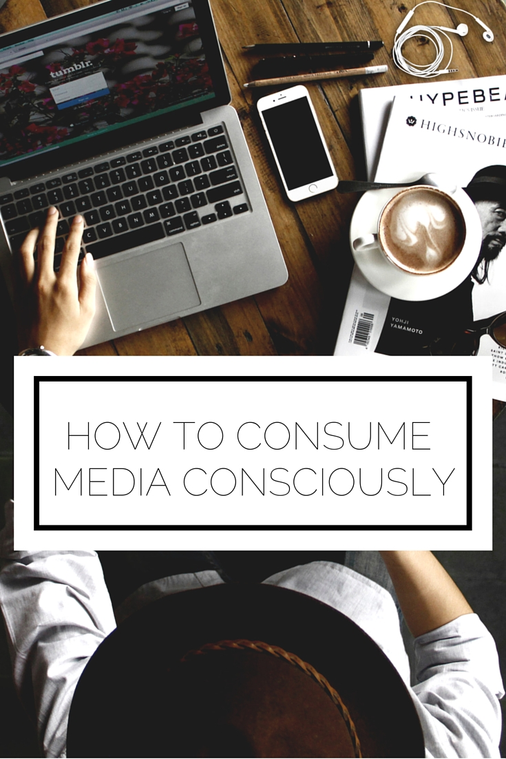 Click to read now or pin to save for later! We are constantly consuming media, so here's how to do it consciously