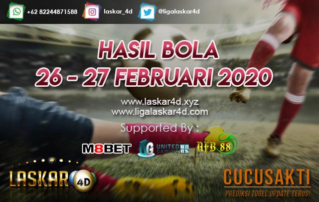 HASIL BOLA JITU TANGGAL  26 – 27 FEBRUARI 2020