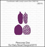 ODBD Custom Pinecones Dies
