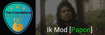IK MOD (Male) Guitar Chords by | Papon [Music Teacher]