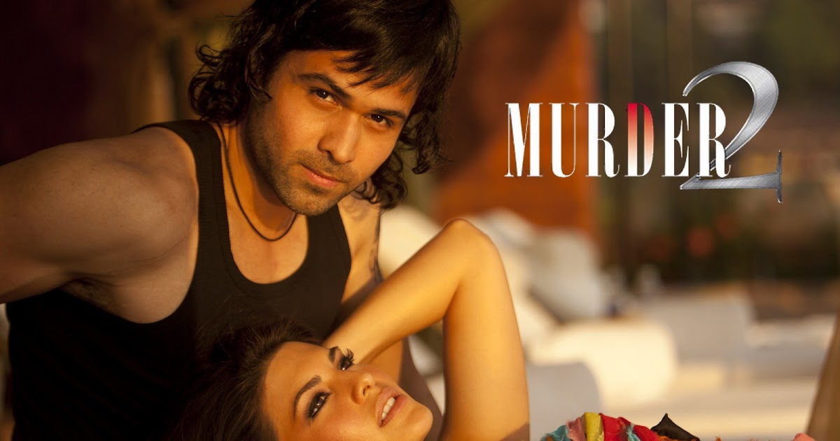 murder 2 hindi movie dialogues lyrics emtran hashmi