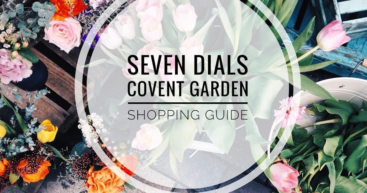 Shopping Guide: Seven Dials, Covent Garden